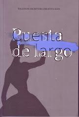 """OTRO AÑO (2014), OTRO LIBRO:     """"CUENTA DE LARGO""""."""