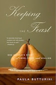 Paula Butturini's memoir Keeping the Feast