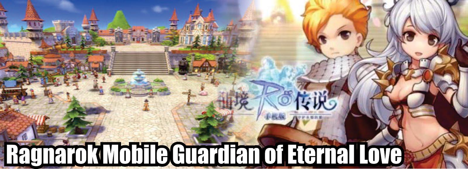 RAGNAROK MOBILE Guardian of Eternal Love