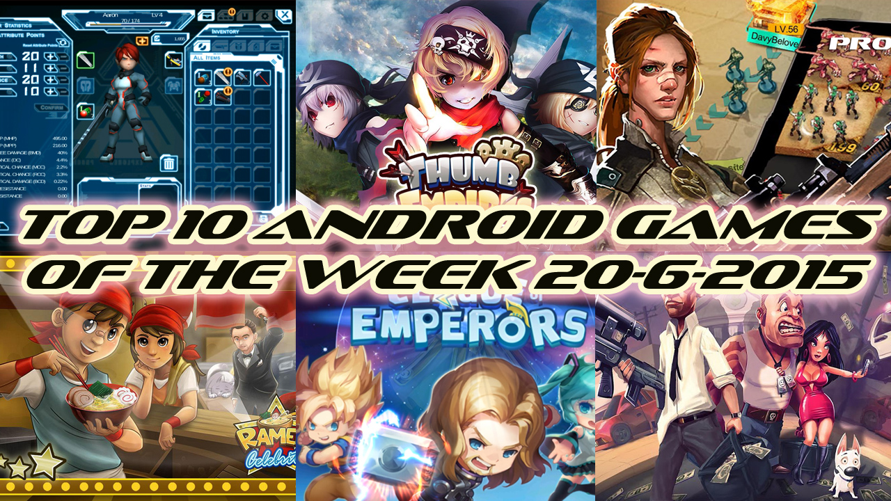 TOP 10 BEST NEW ANDROID GAMES OF THE WEEK - 20th June 2015