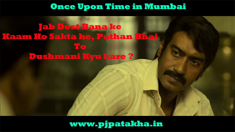 Once Upon A Time In Mumbaai - Bollywood Dialogues