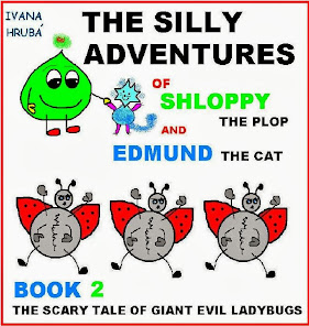 The Silly Adventures of Shloppy the Plop & Edmund the Cat (Book 2)