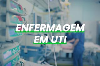 Saiba mais sobre a Enfermagem na UTI