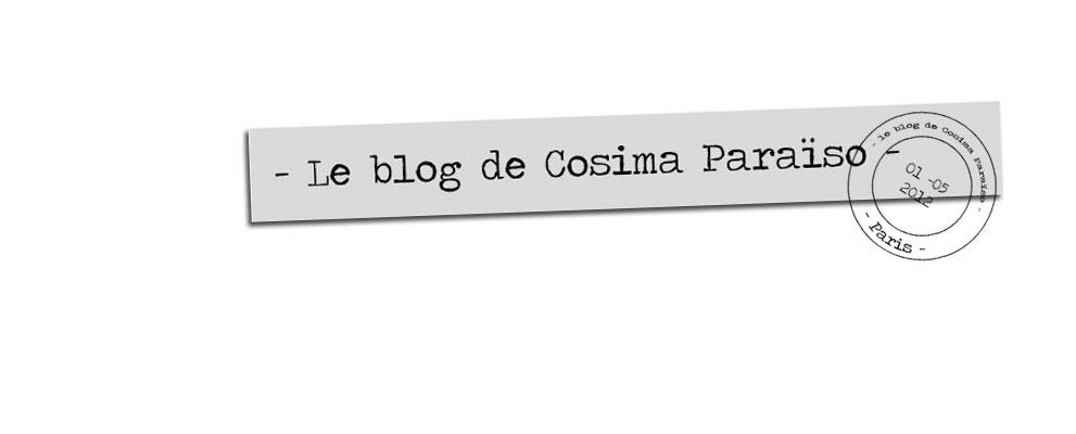 Le Blog de Cosima Paraïso