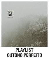 Playlist outono perfeito