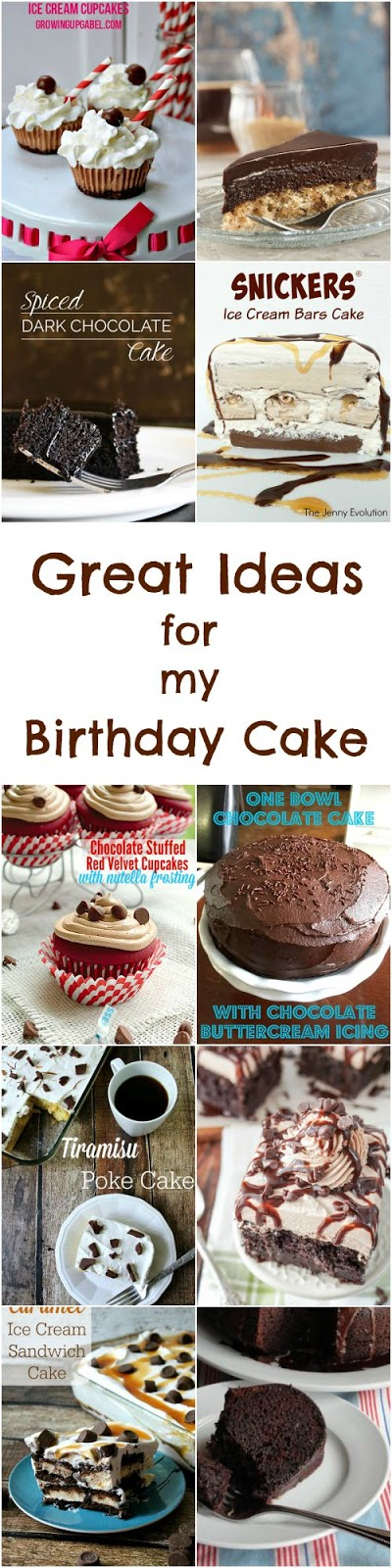 Great Ideas for My Birthday Cake:  A round-up of 10 of my favorite cakes, shared on Great Idea Thursdays link party, that I would love to have as my birthday cake.