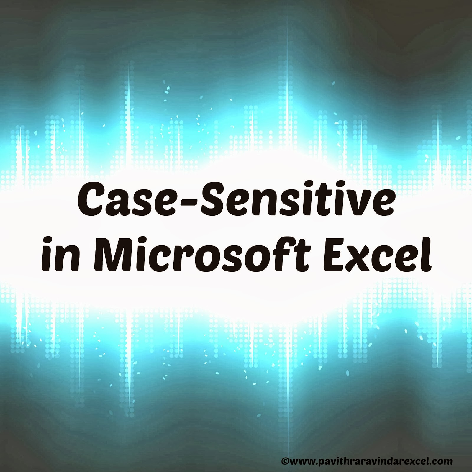 How to change Case-sensitive in Ms.Excel/how to change words into ...