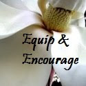 Equip &amp; Encourage Blog Carnival