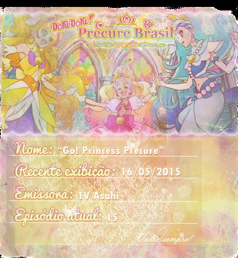 http://dokidokiprecurebrasil.blogspot.com/2015/05/download-go-princess-precure-1x15.html