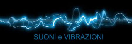 Suoni e Vibrazioni
