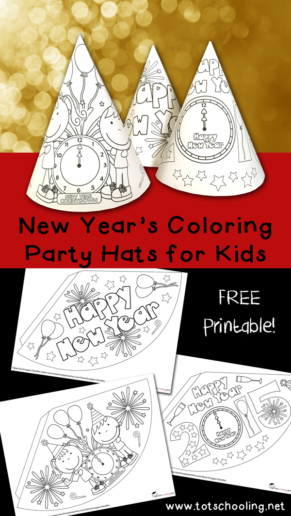 New year 39 s coloring party hats totschooling toddler for New year s crafts for preschoolers