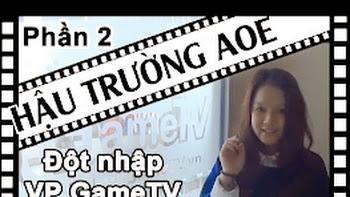 [Hậu trường AoE] Đột nhập Văn phòng GameTV cùng BTV Liên Sick