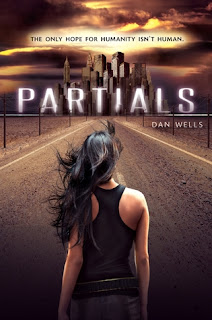 Partials by Dan Wells, post-apocalyptic, dystopian, HarperTeen, Harper, YA