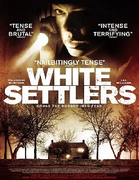 White Settlers / The Blood Lands