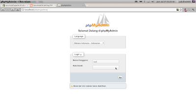 Cara Install & Setting PHP , Webserver Apache , MySQL , phpMyAdmin Di Ubuntu 11.10