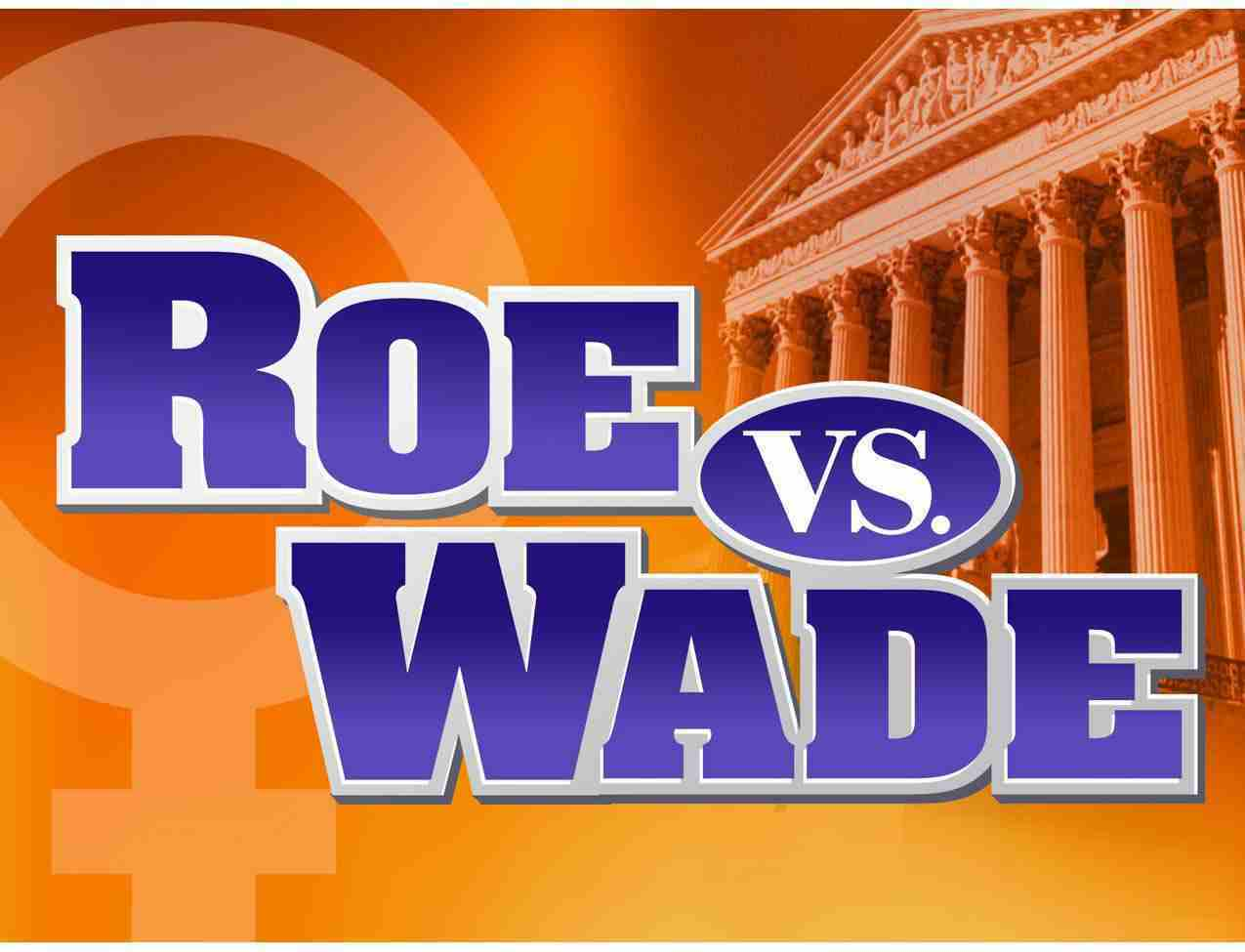 savive s corner roe v wade the most popular supreme court case  roe v wade the most popular supreme court case
