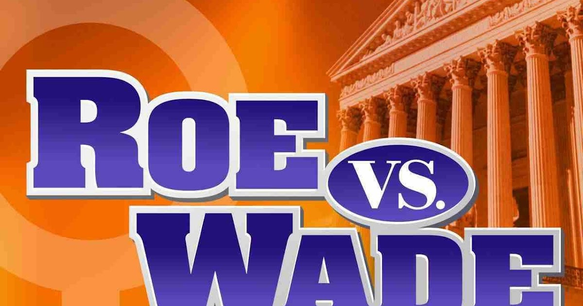 Savive's Corner: Roe v Wade: The Most Popular Supreme Court Case?