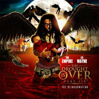 Lil Wayne - The Drought Is Over Part 6's Club Life 275 Inspirition