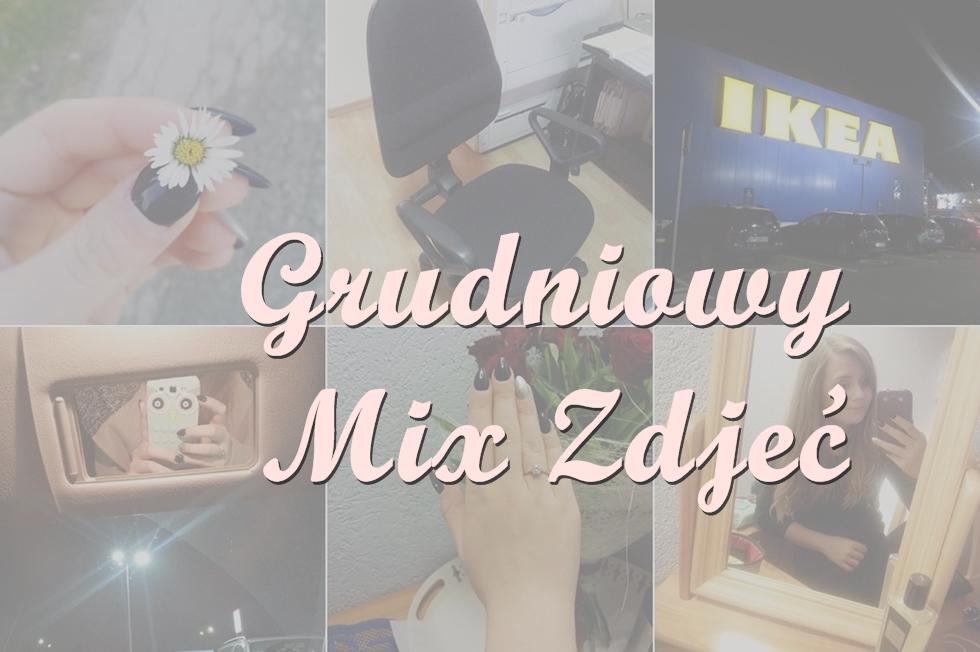 MIX TYGODNIA #16 | zaręczyny, praca i święta