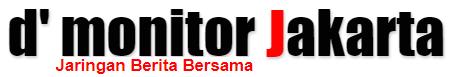 d' Monitor Jakarta