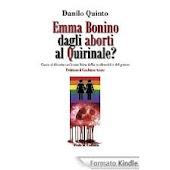 Emma Bonino dagli aborti al Quirinale? di Danilo Quinto