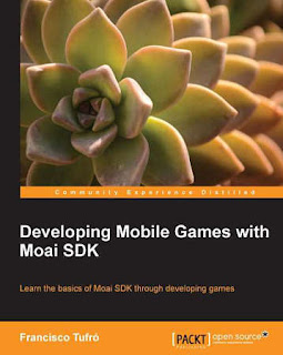 Developing Mobile Games with Moai SDK,download free ebooks