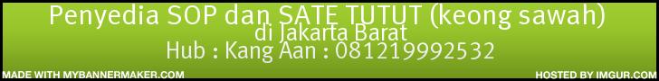 Mencari partner baru untuk memasarkan SOP dan SATE TUTUT di wilayah Jakarta