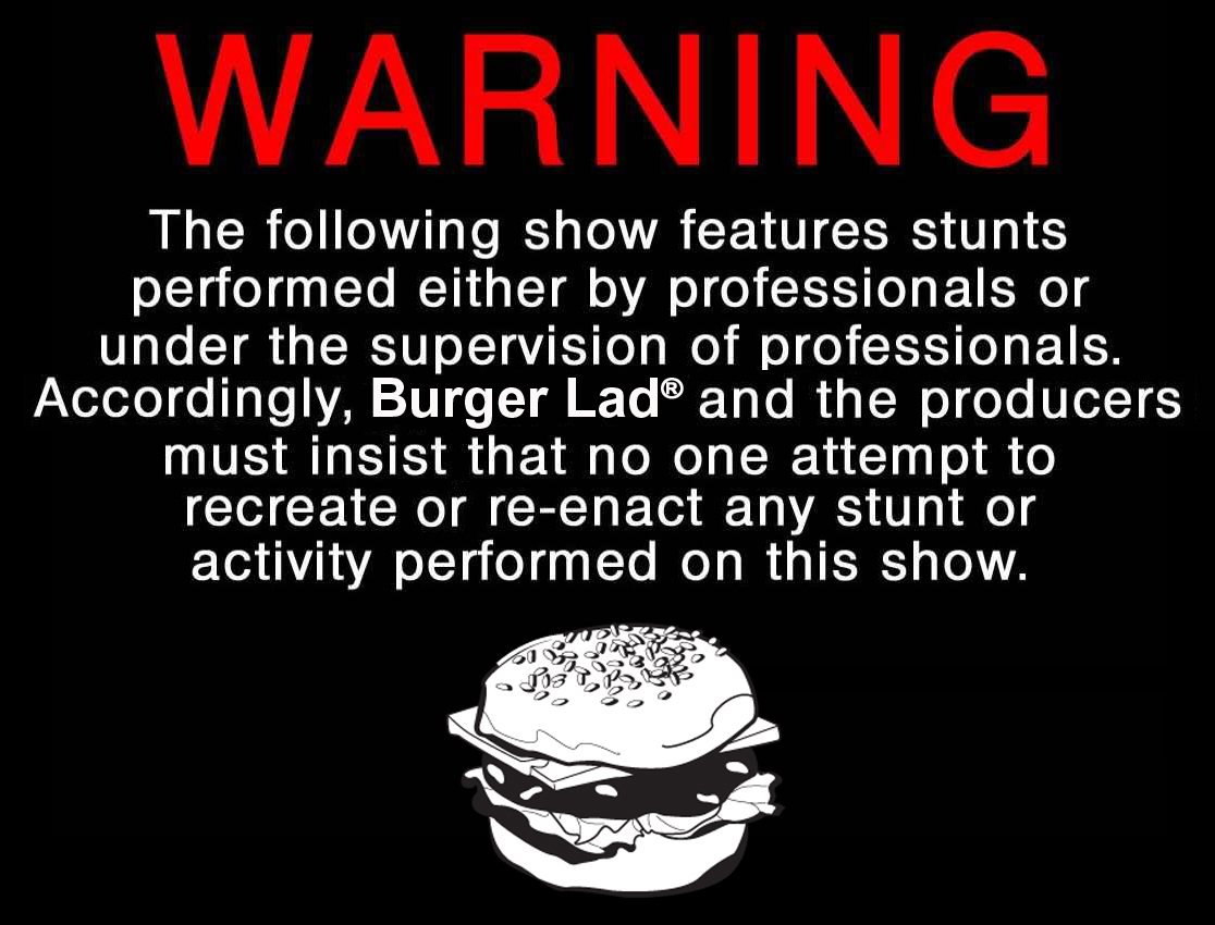 Burger+Lad+Warning+copy.jpg