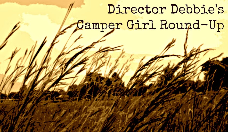 Director Debbie's Camper Girl Round-Up