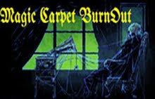 MAGIC CARPET BURNOUT!
