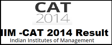 iimcat.ac.in | IIM CAT 2014 Result Date Declared | CAT 16th & 22nd November 2014 Examination Result
