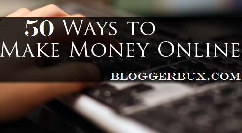 50 Ways How To Make Money Online Without Investment A Single Dime