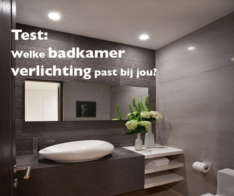 test welke badkamer verlichting past bij jou test