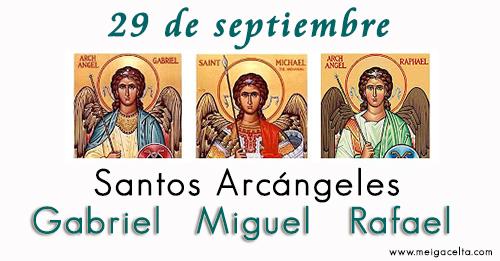 29 septiembre san miguel san gabriel san rafael santos arcangeles