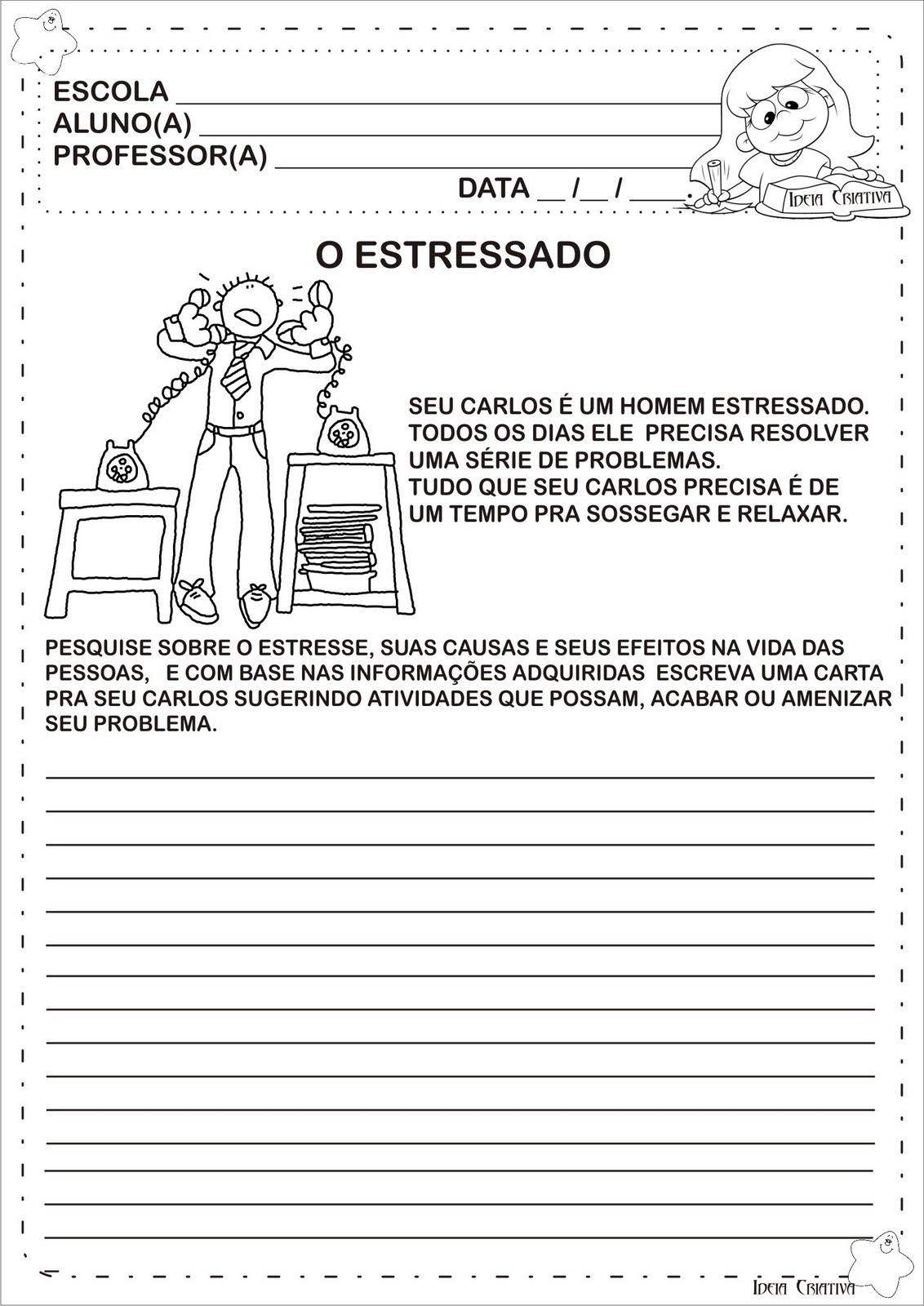 Produção Textual - O Estressado/ Gênero Textual Carta