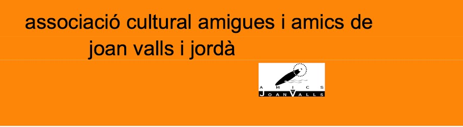 associació cultural amigues i amics de joan valls i jordà