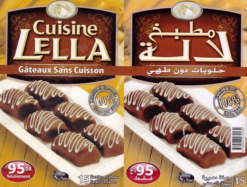 la cuisine algérienne: cuisine lella - gateaux sans cuisson مطبخ
