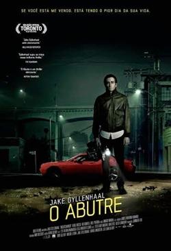 Post Em Destaque: O Abutre (2014)