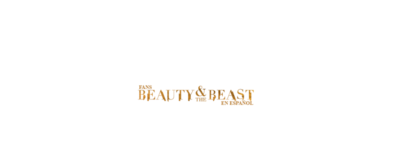 Fans Beauty and the Beast en español