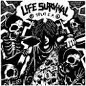 LIFE / INSTINCT OF SURVIVAL