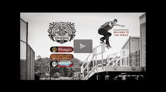 http://skateboarding.transworld.net/videos/brandon-westgate-on-element/#HIzsf4dPSrOp44lj.97