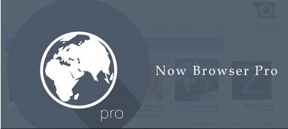 Now Browser Pro v1.1.6