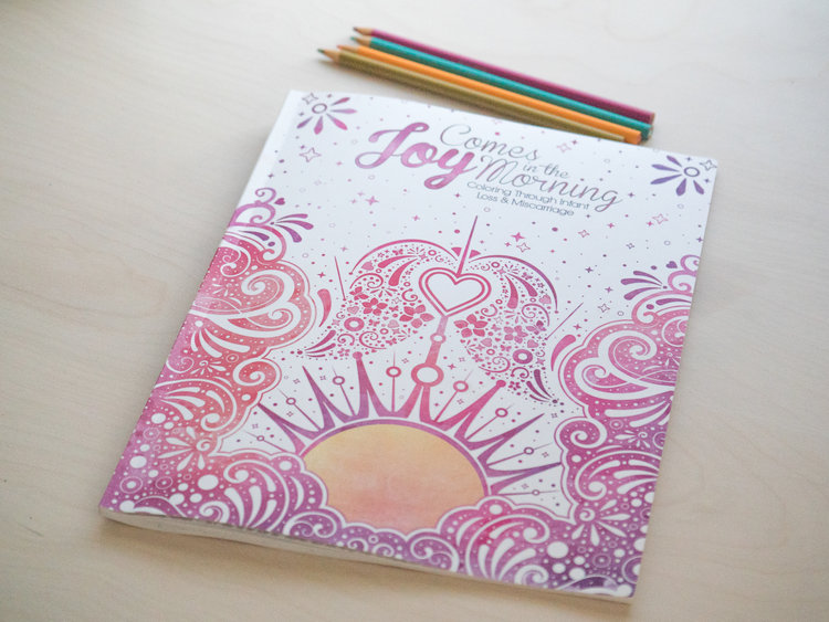 Joy Comes In The Morning Coloring Book
