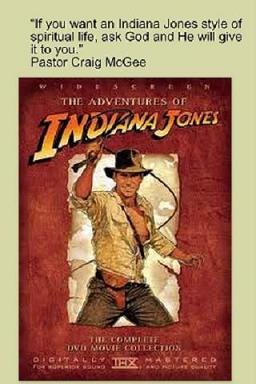 Indiana Jones Style Spiritual Life