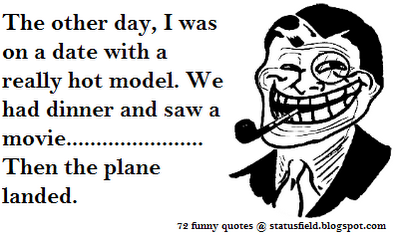 famous funny quotes funny boss quotes funny troll funny air hostess quote pic