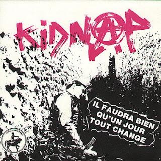 Kidnap - Il Faudra Bien Qu\'un Jour Tout Change