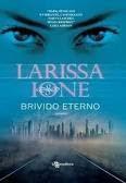 Brivido eterno di Larissa Ione