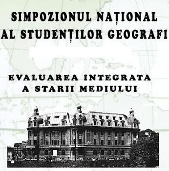 """Simpozionul Național al Studenților Geografi """"Evaluarea integrată a stării mediului"""", București"""