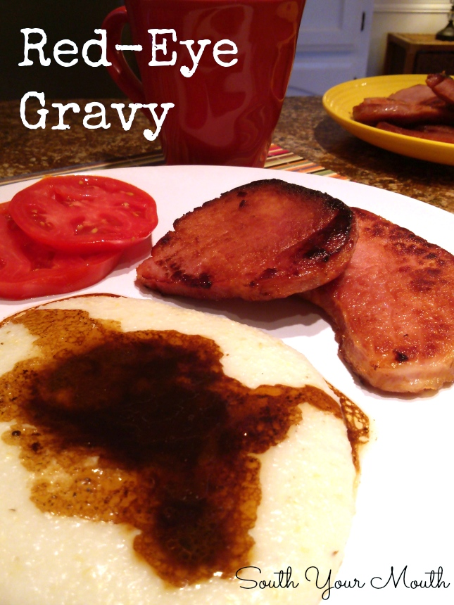 Red-Eye Gravy is a classic southern pan gravy made from country ham pan drippings.