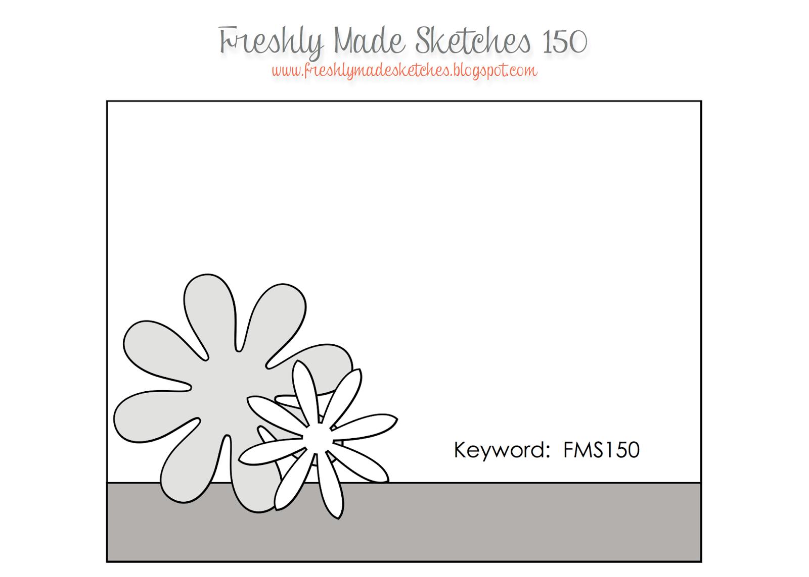 http://freshlymadesketches.blogspot.com/2014/08/freshly-made-sketches-150-sketch-by.html